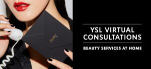 Beauty Appointments Go Virtual at YSL